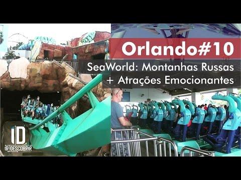 Orlando #10 - SeaWorld: Montanhas Russas + Atrações Emocionantes