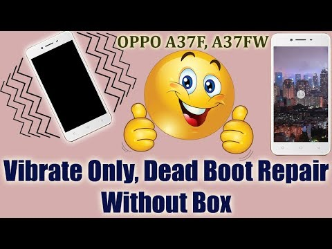 oppo-a37f,-a37fw-vibrate-only-|-dead-boot-recovery