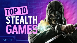 Top 10 Best Stealth Games on PS4