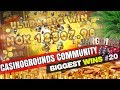 CasinoGrounds Community Biggest Wins #20 / 2017