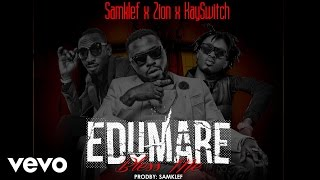 Samklef - Edumare Bless Me [Official Audio] ft. Zion, Kayswitch