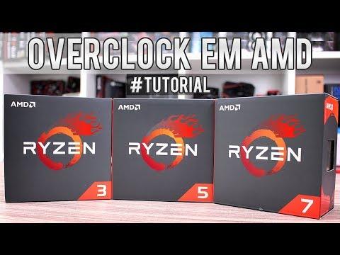 Guia de OVERCLOCK básico em CPUs RYZEN 3, 5 e 7 - Dicas fundamentais, como fazer e exemplos práticos