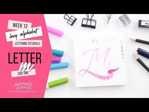 Incy Alphabet: Lettering Tutorial | Day 1 Letter M | Amanda Arneill