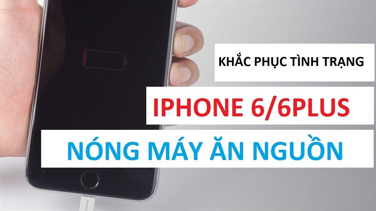 Hướng Dẫn Sửa IPhone 6/ 6Plus Lỗi Nóng Máy Nhanh Hết Pin/iPhone 6/6plus repair hot battery charger
