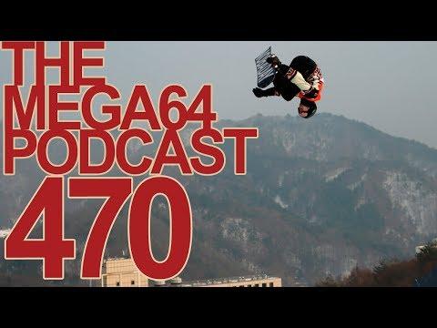 MEGA64 PODCAST: EPISODE 470 - OLYMPIC DREAMS