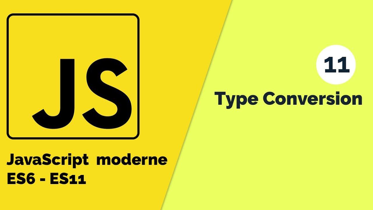JavaScript Moderne - Comment faire la conversion de type String en Number