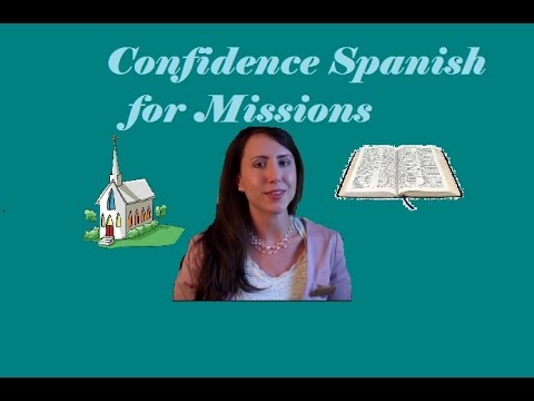 Confidence Spanish for Missions