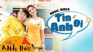 Download Video MV Official - Tin Anh Đi - Anh Đức MP3 3GP MP4