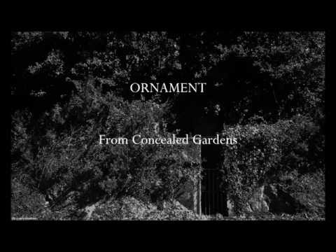 Ornament - From Concealed Gardens
