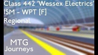 ROBLOX | Mind The Gap: Class 442, Isembard to Westport [FAST]