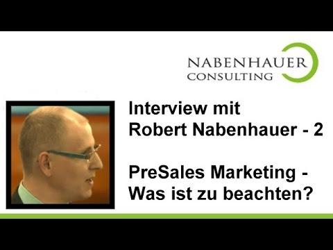 PreSales Marketing - Was ist zu beachten? - Robert Nabenhauer im Gespräch - Interview Teil 2