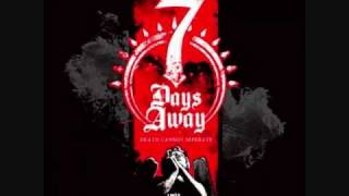 Watch 7 Days Away Released video