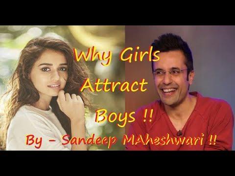 Why Girls Attracts Boys So much!! - By Sandeep Maheshwari. |HD|