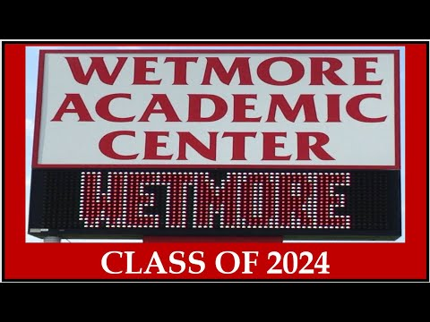 WETMORE HIGH SCHOOL INFORMATION & RECOGNITION—CLASS OF 2024