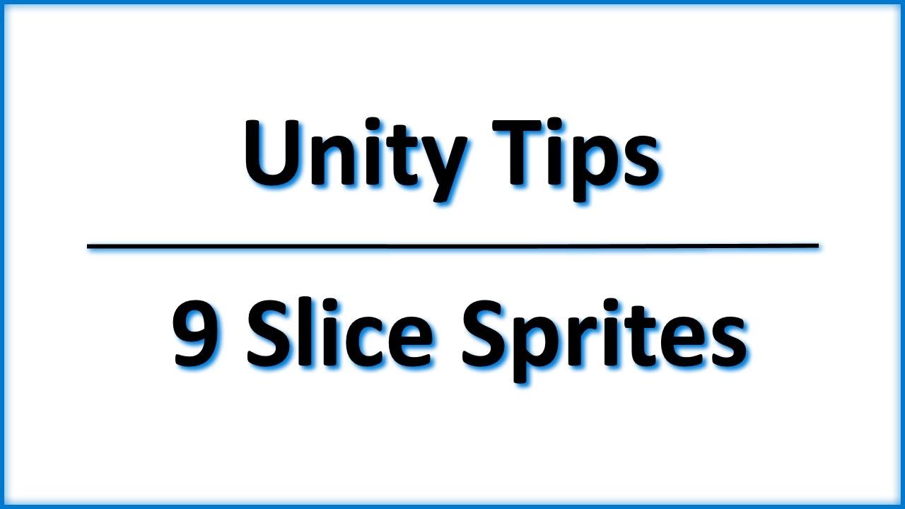 Unity Tips - 9 Slice Sprites