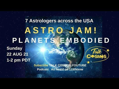 TALK COSMOS 22 Aug 21: Astro Jam - Aquarius Full Moon
