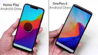 Honor Play vs OnePlus 6: Comparison