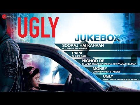 UGLY Audio Jukebox | Anurag Kashyap | Ronit Roy, Rahul Bhat & Tejaswini Kolhapure