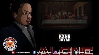 Kxng Jaymi - Alone - November 2018