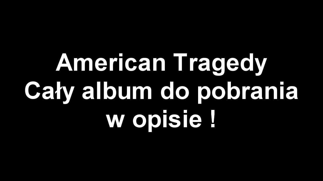 american tragedy album download