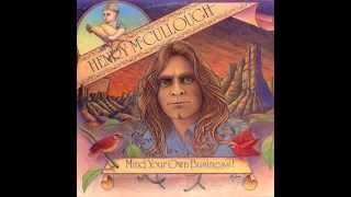 Henry McCullough - Mind Your Own Business FULL ALBUM