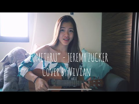 """Comethru""- Jeremy Zucker X Cover By Vivian"