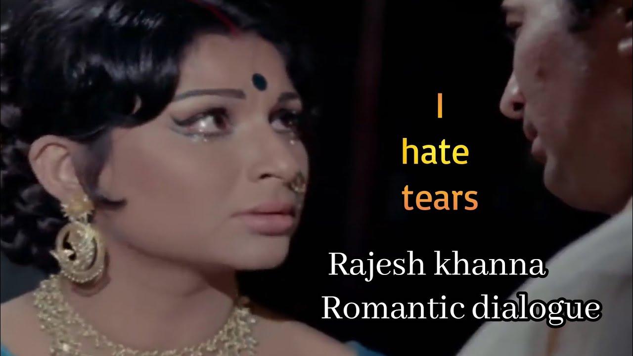 Rajesh khanna romantic dialogue | I hate tears Pushpa | Amar prem - YouTube
