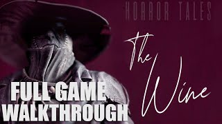 HORROR TALES: The Wine [FULL GAME/ WALKTHROUGH] - No Commentary