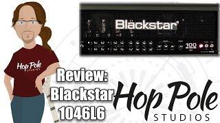 Blackstar Series One 1046L6 Review