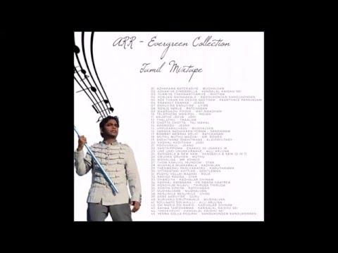 Ar Rahman - Evergreen Collection (Tamil Mixtape)