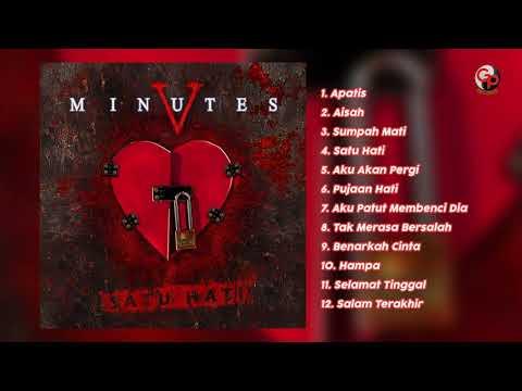 Five Minutes -  Album Satu Hati
