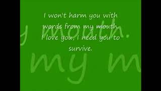 I need you to Survive - Instrumental w/Lyrics