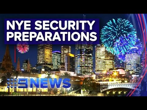 Melbourne Forking Out $3.4m On NYE Party Security | Nine News Australia