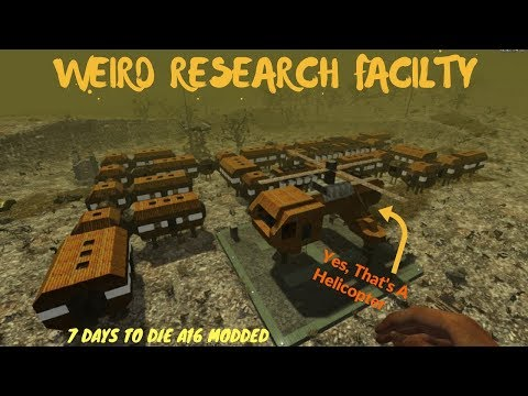 7 Days To Die Helicopter! Weird Mars Colony or Antarctic Research Facility Modded Prefab
