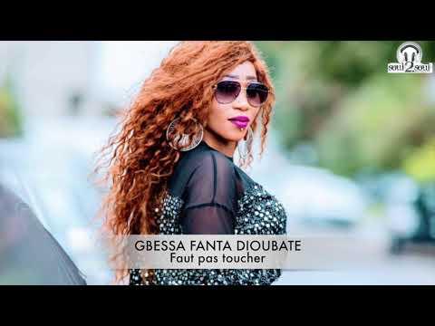 GBESSA FANTA DIOUBATE | Faut Pas Toucher | 🇬🇳Official Music 2019 | By Dj.IKK