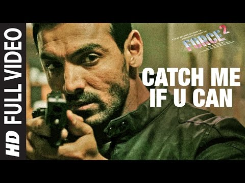 CATCH ME IF U CAN Full Video Song | Force...
