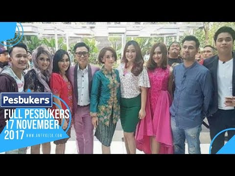FULL PESBUKERS 17 NOVEMBER 2017