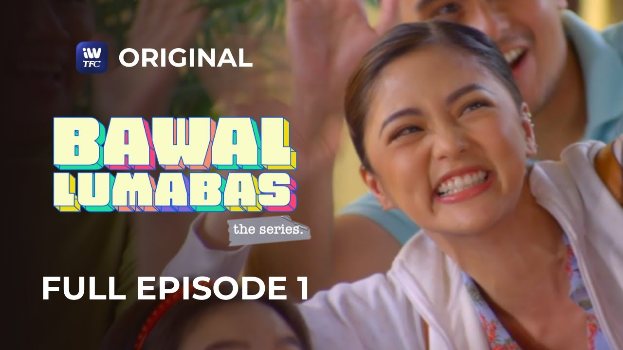 Download Bawal Lumabas The Series Full Episode 1   iWantTFC Original Series