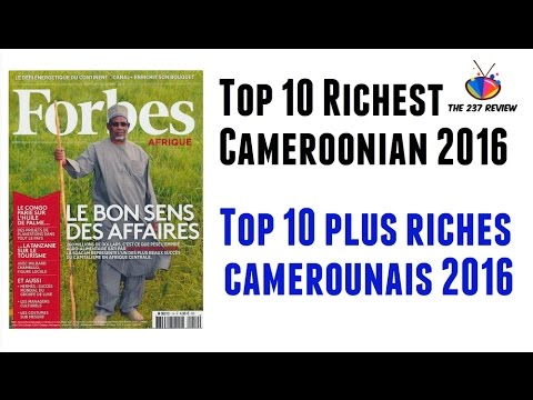 Top 10 Richest Cameroonians 2016 | Top Countdowns