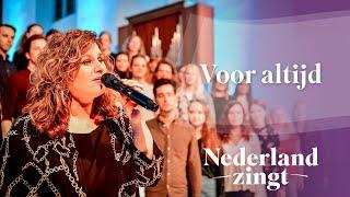 Nederland Zingt: Voor altijd