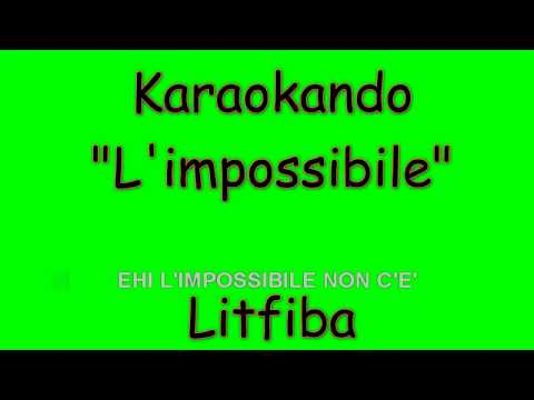 Karaoke Italiano - L'impossibile - Litfiba ( Testo )