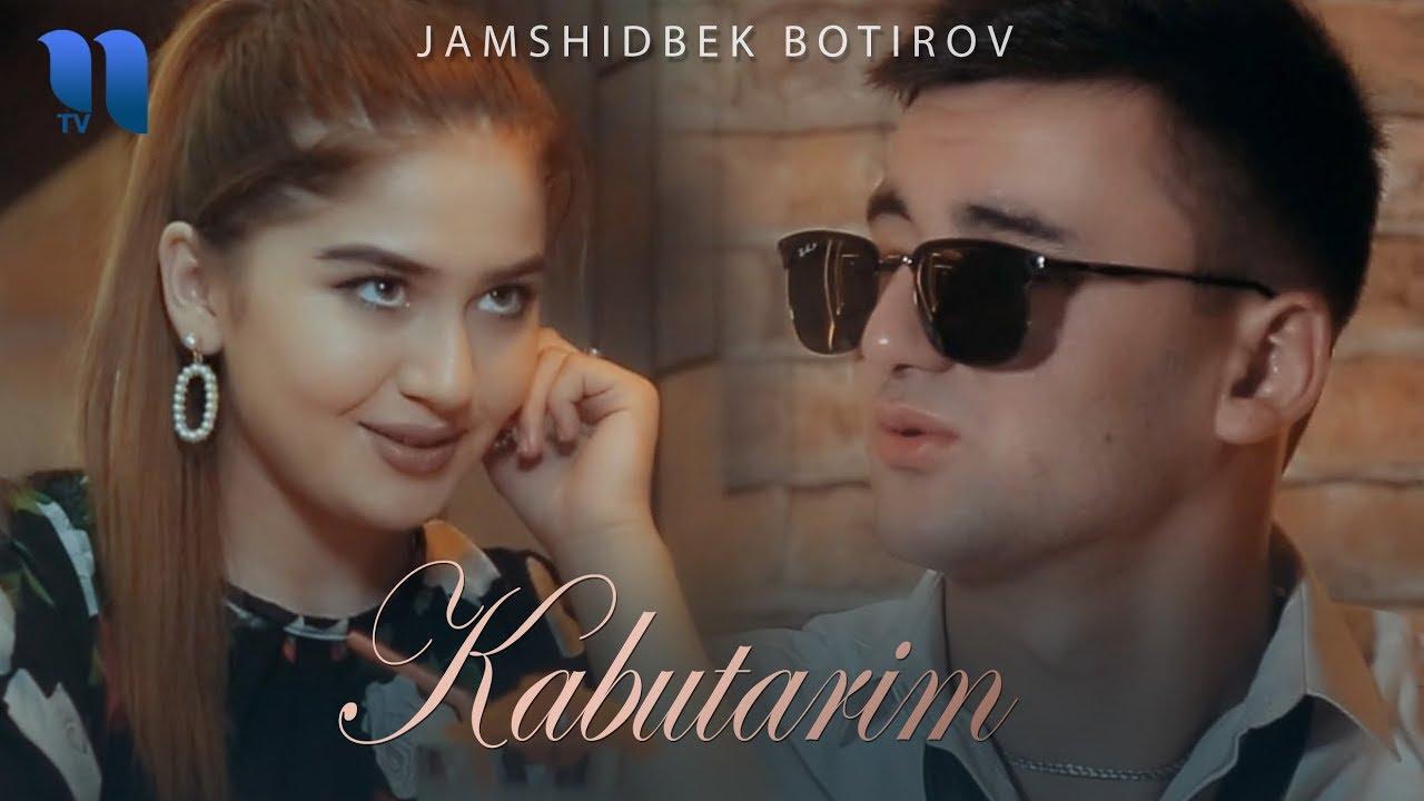Jamshidbek Botirov - Kabutarim | Жамшидбек Ботиров - Кабутарим