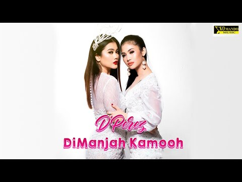 D'PEREZ - DIMANJAH KAMOOOH (Official Video Clip)