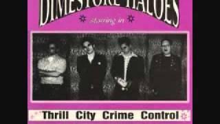 Dimestore Haloes - Sickness
