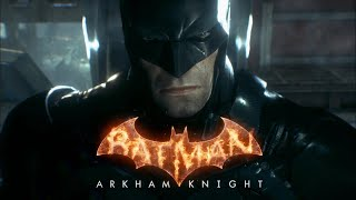 BATMAN: ARKHAM KNIGHT ➤ ПРОХОЖДЕНИЕ №1 ➤ БЭТМЕН НАЧАЛО!