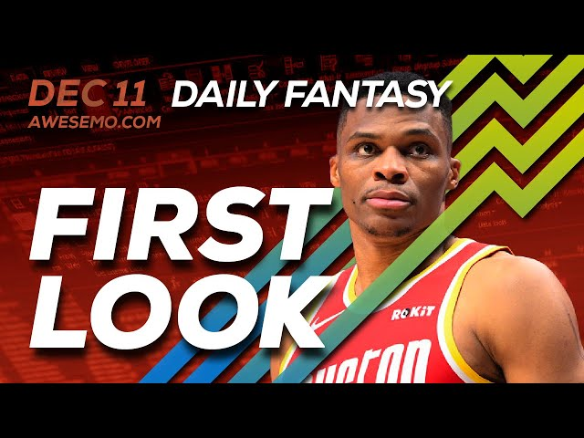 The DFS Early Bird - NBA First Look - 12/11/2019