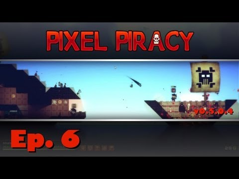 Pixel Piracy - Captain Ahab - Ep. 6 - City Surfing