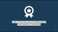 2018 Lake in the Hills Police Department Awards Luncheon