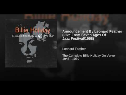 Announcement By Leonard Feather (Live From Seven Ages Of Jazz Festival/1958)