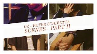 Oz - Peter Schibetta Scenes Part 2